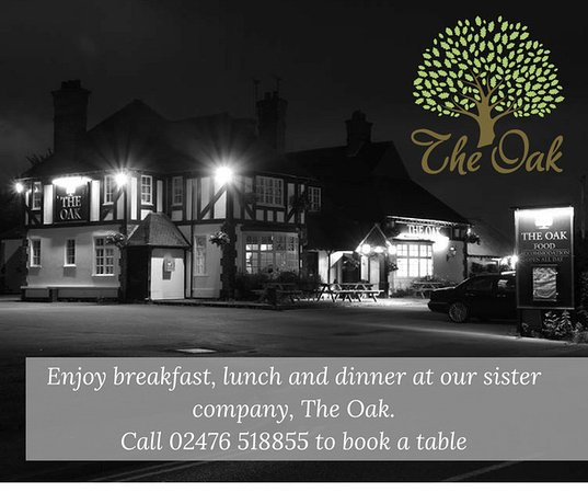 Baginton, UK: Breakfast, lunch and dinner available at our sister business The Oak, just down the road