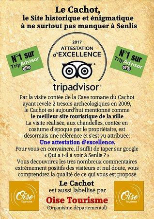Le Cachot: ce lieu n'est pas indiqué par l'office de tourisme de Senlis mais est labellisé par Oise Tourism