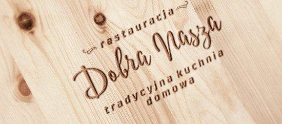 Restauracja Dobra Nasza
