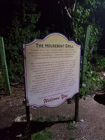 The Houseboat Grill: Sign out front