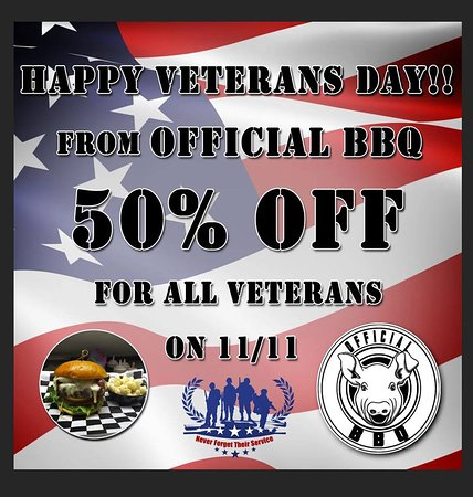Official BBQ & Burgers: Happy Veterans Day to our Heros!
