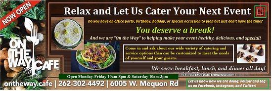 Mequon, WI: Catering from On the Way Cafe.