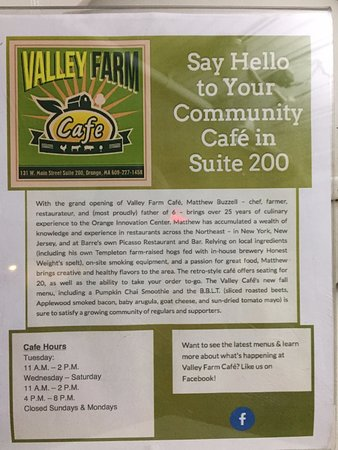 Orange, MA: Here's a flyer with information about the Valley Farm Cafe.