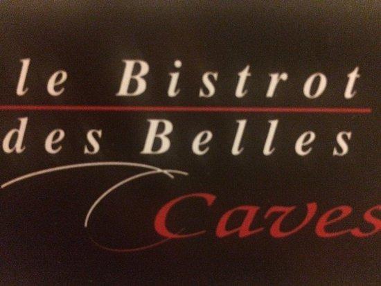 restaurant le bistrot des belles caves dans tours avec. Black Bedroom Furniture Sets. Home Design Ideas
