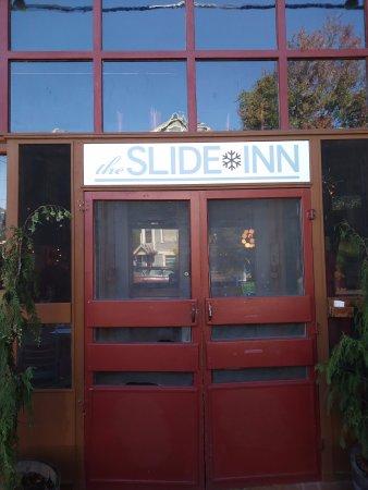 The Friendly Slide Inn Entrance!