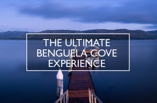 The Ultimate Benguela Cove Experience