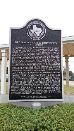 Nacogdoches, TX: the history of the old University Building