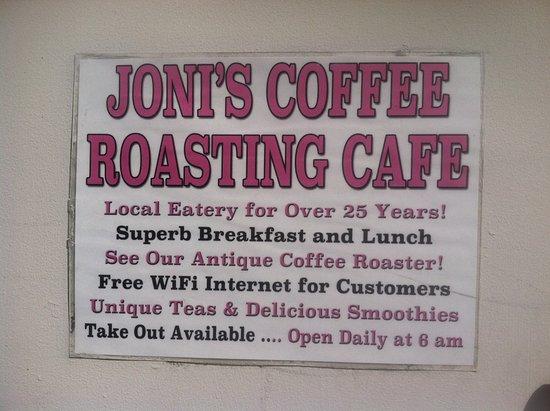 Joni's Coffee Roasting Cafe : restaurant sign