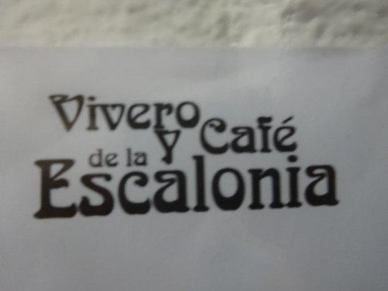Vivero y Café de la Escalonia (tienda de conveniencia): Sign