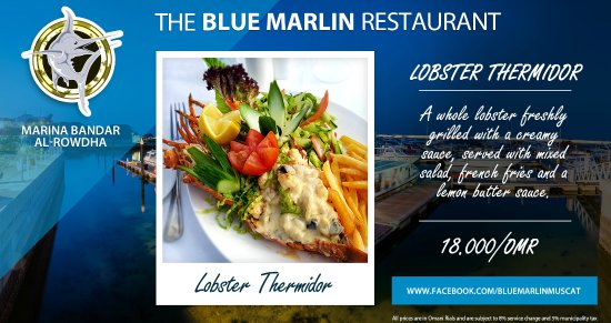 Lobster Thermidor - Blue Marlin, Muscat, Oman - Picture of Marlins