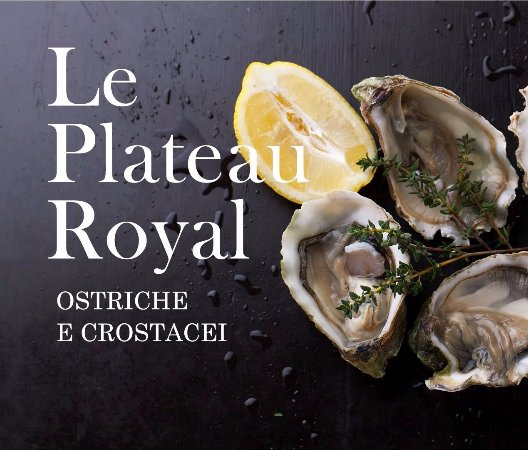 Le Plateau Royal Ristorante Di Pesce Con Specialità Crostacei