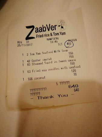 Zaabver Fried Rice & Tom Yum: The bill.