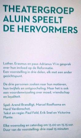 Museum Catharijneconvent: Beschrijving van het De Hervormers, gespeeld door Theatergroep Aluin