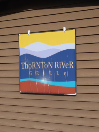 Thornton River Grille: Sign