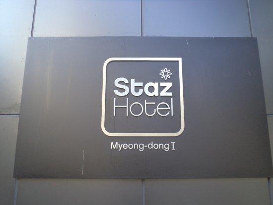 Staz Hotel Myeongdong 1 : Signboard