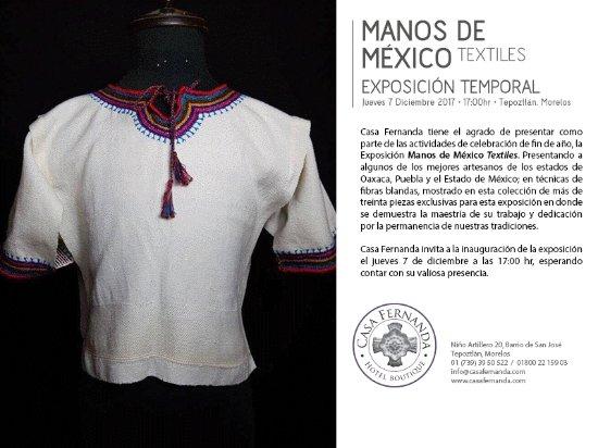Casa Fernanda Hotel Boutique: 3ra Exposicion Manos de Mexico Textiles Hasta el 6 de enero 2018