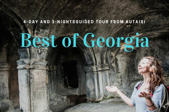 Best of Georgia: 4-Day and 3-Night...