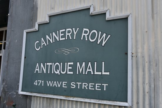 cannery row antique mall Cannery Row Antique Mall   Picture of Cannery Row Antique Mall  cannery row antique mall