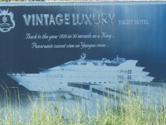 Werbung Picture Of Vintage Luxury Yacht Hotel Yangon Rangoon
