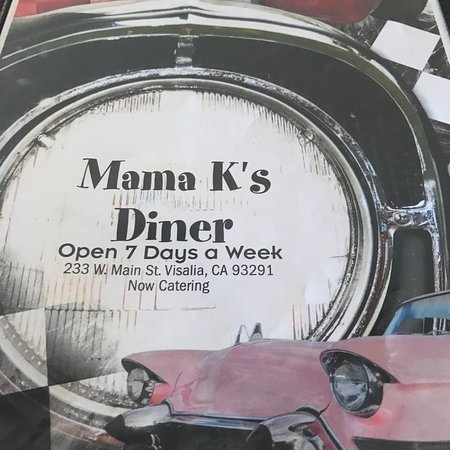 Mama K's Diner, Visalia - Restaurant Reviews, Photos & Phone