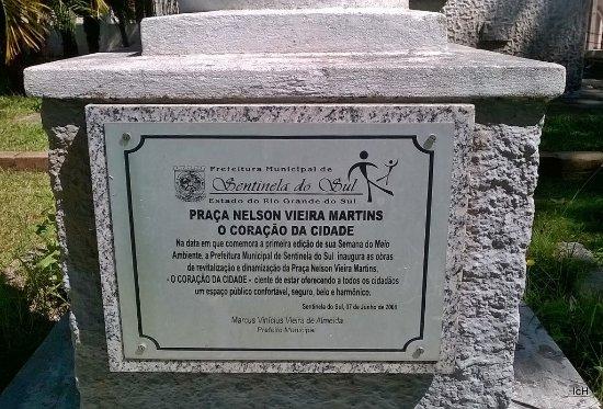 Sentinela do Sul, RS: Praça Dr. Nelson Vieira Martins