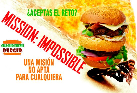 Chacho Fresh Burger : Misión Imposible