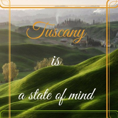 Serre di Rapolano, Italien: Tuscany is a state of mind!