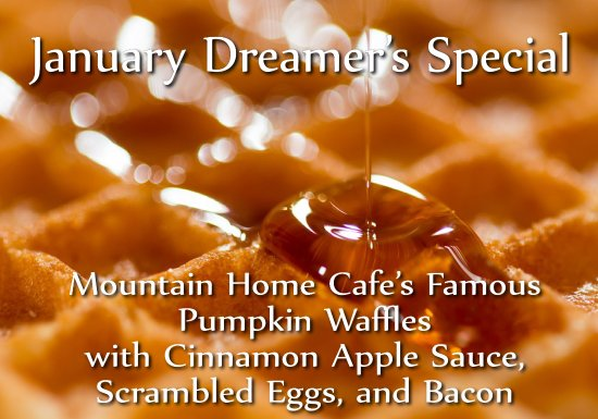 Mountain Home Cafe Inc.: January 2018 Special
