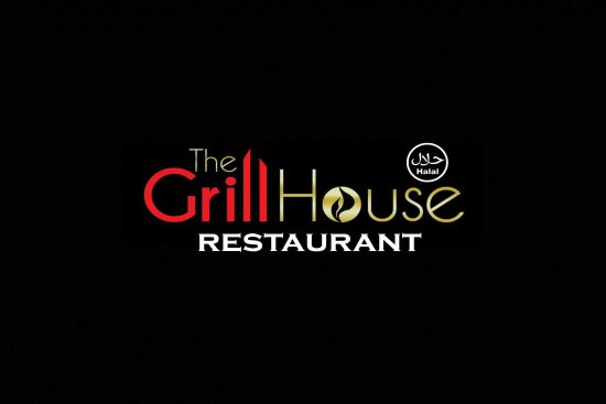 The Grill House Restaurant - Halal