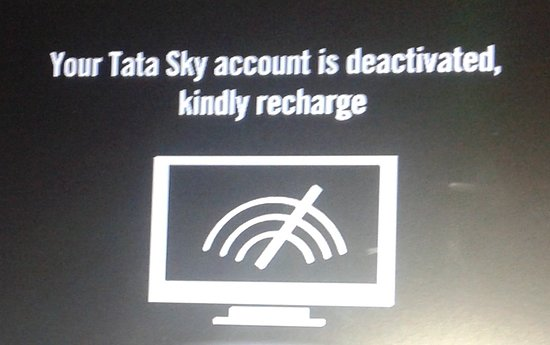 Tata Sky is deactivated with free advertisements - Picture of JS ...
