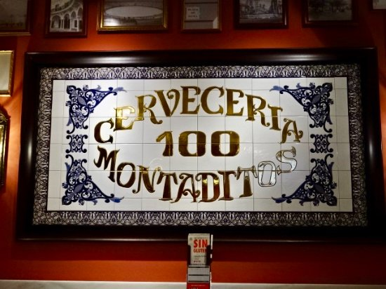 Cerveceria 100 Montaditos: great sign!