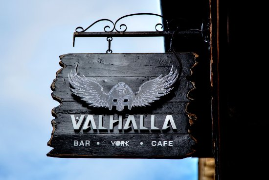 Sign Picture Of Valhalla York Tripadvisor