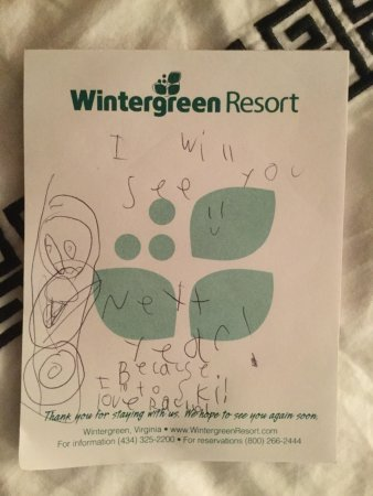Wintergreen Resort: Found this on my bed. It says: I will see you next year because I (heart) skiing. Love Rachel.