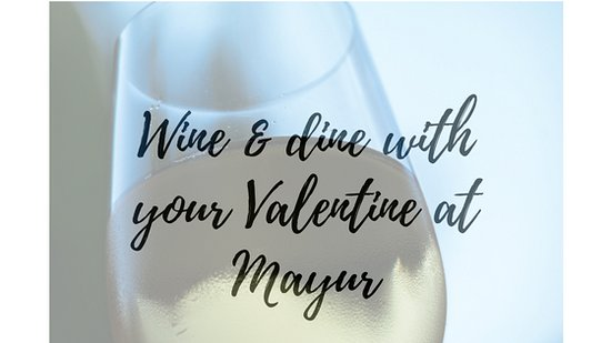 Mayur: Valentines day is around the corner! Allow us to treat your special person as our special!