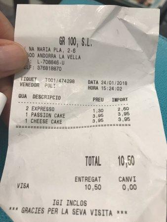 Santagloria Andorra: 2 cafés y 2 trozos de tarta=10,50€