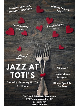 Toti's Grill & Pizzeria: Live jazz begins at Toti's on February 17, 2018!
