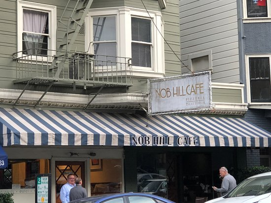 Nob Hill Cafe San Francisco Reviews