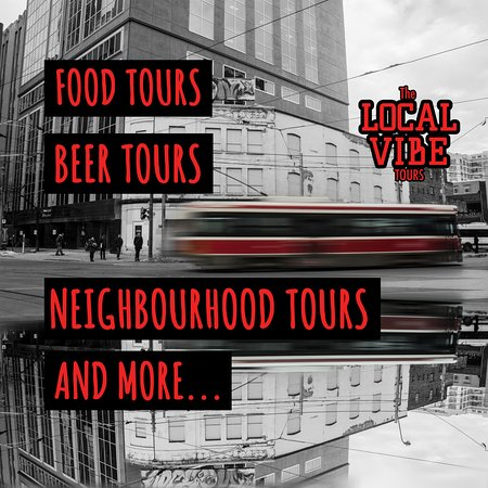 The Local Vibe Tours Toronto