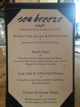 Sea Breeze Cafe: Happy Hour food selections from the bar from 4-6pm