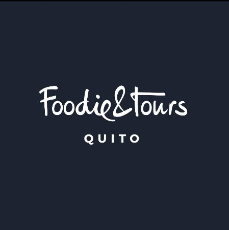 Foodie & Tours Quito