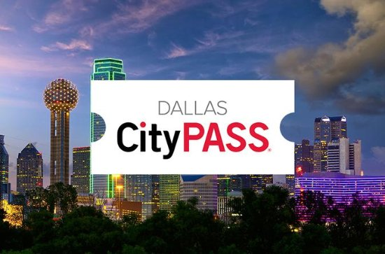 Dallas CityPASS: Admission To Four...
