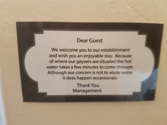 Swellengrebel Hotel: installing a better plumbing system to avoid water wastage would be great. This is pathetic
