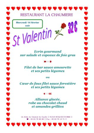 Roquecourbe, فرنسا: Ce soir le restaurant La Chaumière vous propose un menu spécial Saint Valentin. 