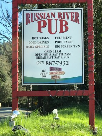 Russian River Pub: the sign out front- mentions they were on Triple D