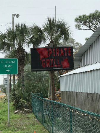 Red Pirate Family Grill & Oyster Bar: Flashing sign isn't that easy to read, just before the turn off to St George Island