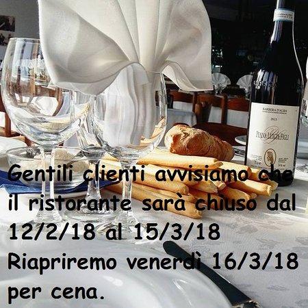 Rodello, Italy: Gentili clienti vi avvisiamo che saremo chiusi dal 12-2-18  fino al 15-3-18. Riapriremo il 16-3-