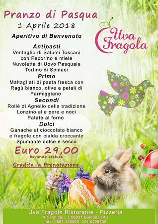 Pranzo Di Pasqua 2018 Picture Of Uva Fragola Bientina