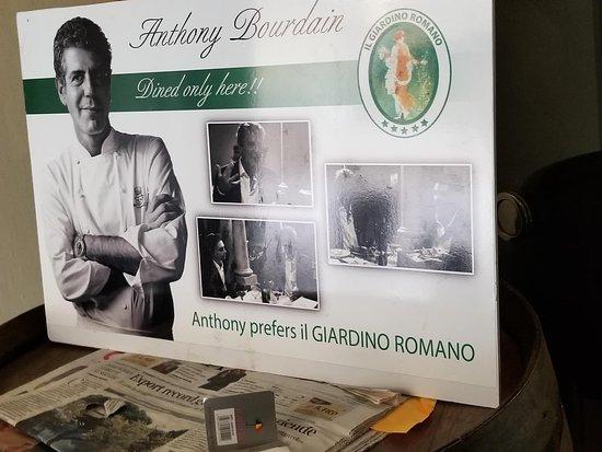 Anthony bourdain loves it! foto di il giardino romano roma
