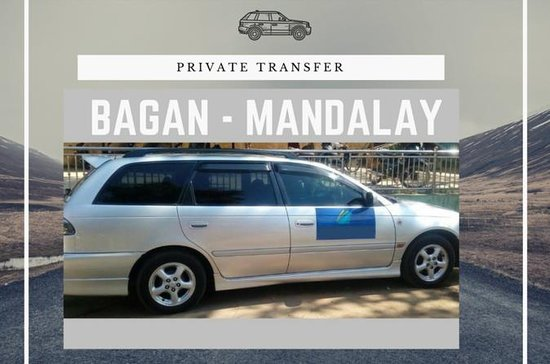 Private Transfer: Bagan to Mandalay