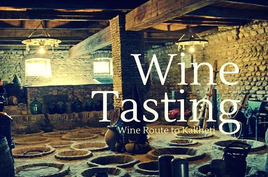 Full-Day Wine Tasting Trip in Kakheti...